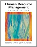 img - for Book Title: Human Resource Management (12th, Twelfth Edition), Authors: Robert L. Mathis & John H. Jackson, [Hardcover] book / textbook / text book