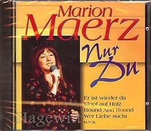- Marion März - Nur Du (incl. Er ist wieder da, Klopf auf