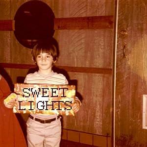 Sweet Lights/Sweet Lights