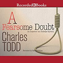A Fearsome Doubt (       UNABRIDGED) by Charles Todd Narrated by Samuel Gillies
