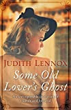Some Old Lover's Ghost (English Edition)