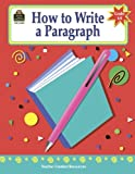 How to Write a Paragraph, Grades 6-8
