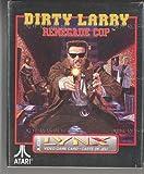 Dirty Larry renegade cop - Lynx