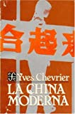 img - for La China Moderna book / textbook / text book