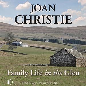 Family Life in the Glen   [Joan Christie]