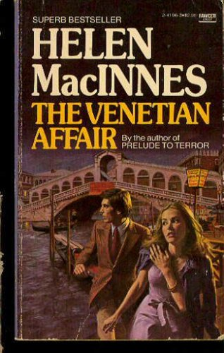 Venetian Affair, HELEN MACINNES