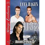 Hunter [Zeus's Pack 5] (Siren Publishing Menage Everlasting ManLove) ~ Lynn Hagen