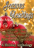 Seasons Readings - A Collection of Holiday Themed Short Stories