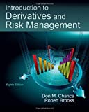 Introduction to Derivatives and Risk Management (with Stock-Trak Coupon)