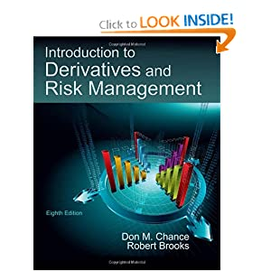 An Introduction to Derivatives and Risk Management (with Stock-Trak Coupon) Don M. Chance