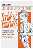 Ernie's Journeys: The Legendary Laughter Series (Volume 1) (1478275391) by Foster, Robert