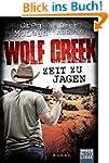 Wolf Creek - Zeit zu jagen: Roman