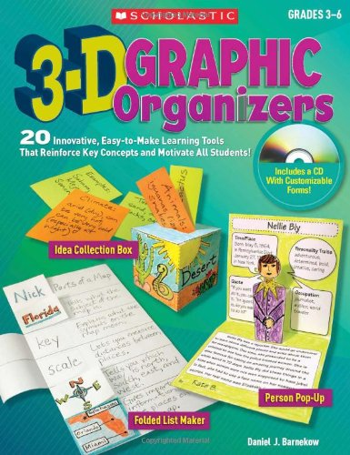 3-D Graphic Organizers: 20 Innovative, Easy-to-Make 