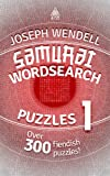 Samurai Wordsearch Puzzles 1: Over 300 Fiendish Puzzles!