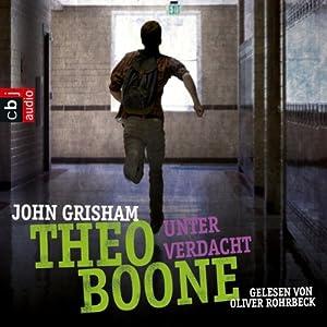 Unter Verdacht (Theo Boone 3) | [John Grisham]