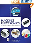 Hacking Electronics: An Illustrated D...