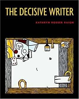 The Decisive Writer