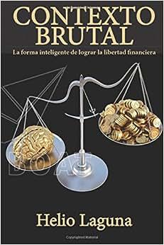 Contexto Brutal (Spanish Edition)