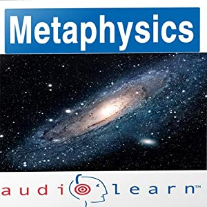 Introduction to Metaphysics AudioLearn Follow Along Manual: AudioLearn Philosophy Series | [AudioLearn Editors]