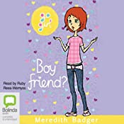 Boy Friend?: Go Girl!, Book 23 | [Meredith Badger]