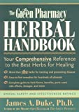 img - for The Green Pharmacy Herbal Handbook by James A. Duke (21-Jun-2001) Paperback book / textbook / text book