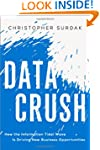 Data Crush: How the Information Tidal...