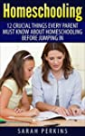 Homeschooling: 12 Crucial Things Ever...