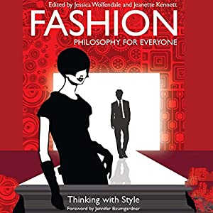 Fashion - Philosophy for Everyone Audiobook