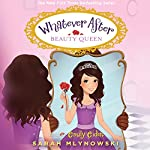 Beauty Queen: Whatever After, Book 7 | Sarah Mlynowski
