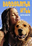 Buttermilk Hill (Turtleback School & Library Binding Edition) (0439853435) by White, Ruth