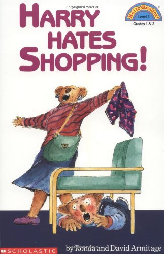 Harry Hates Shopping! (Hello Reader! (DO NOT USE, please choose level and binding))