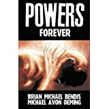 Powers Vol. 7: Forever ~ Brian Michael Bendis
