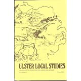 ULSTER LOCAL STUDIES: JOURNAL OF THE FEDERATION FOR ULSTER LOCAL STUDIES, VOL 4: NO 1 WINTER 1978.
