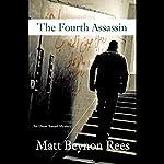 The Fourth Assassin: An Omar Yussef Mystery | Matt Beynon Rees