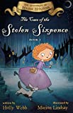 The Case of the Stolen Sixpence: The Mysteries of Maisie Hitchins Book 1