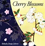 img - for Cherry Blossoms (Shikosha Design Library) book / textbook / text book