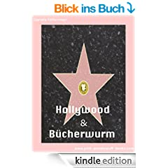 Hollywood & B�cherwurm
