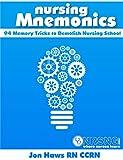 img - for Nursing Mnemonics: 94 Memory Tricks to Demolish Nursing School book / textbook / text book