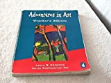 img - for Adventures in Art: Teachers Edition book / textbook / text book