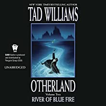 River of Blue Fire: Otherland Book 2 (       UNABRIDGED) by Tad Williams Narrated by George Newbern