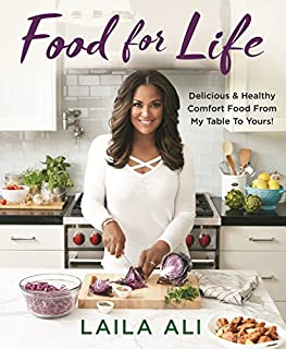 Book Cover: Food for Life: Delicious & Healthy Comfort Food From My Table To Yours!