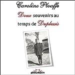 Doux souvenirs au temps de Duplessis | Caroline Plouffe