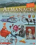 echange, troc Murielle Neveux - Almanach des Terres de France 2011