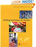 World Development Report 2002: Building Institutions for Markets