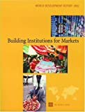 World Development Report 2002: Building Institutions for Markets (0195216067) by World Bank