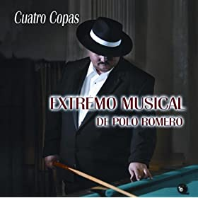 copas extremo musical de polo romero from the album cuatro copas