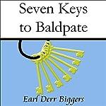 Seven Keys to Baldpate | Earl Derr Biggers