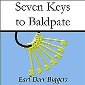 Seven Keys to Baldpate | [Earl Derr Biggers]