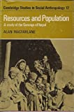 Resources and Population: A Study of the Gurungs of Nepal (Cambridge Studies in Social and Cultural Anthropology) (0521209137) by Alan MacFarlane