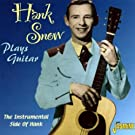 Plays Guitar - The Instrumental Side Of Hank [ORIGINAL RECORDINGS REMASTERED]